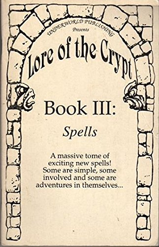 9781880206027: Lore of the Crypt (Book III: Spells)