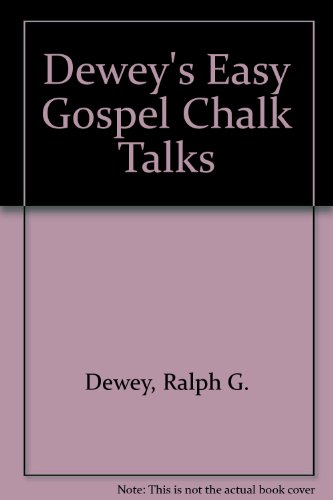 9781880215029: Dewey's Easy Gospel Chalk Talks