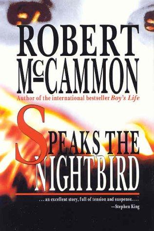 SPEAKS THE NIGHTBIRD: McCammon, Robert.