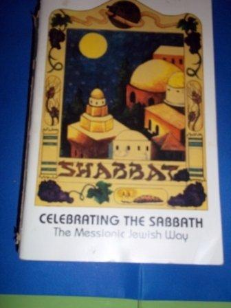 9781880226001: Celebrating the Sabbath the Messianic Jewish Way