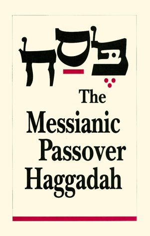The Messianic Passover Haggadah (1880226073) by Barry Rubin; Steffi K. Rubin