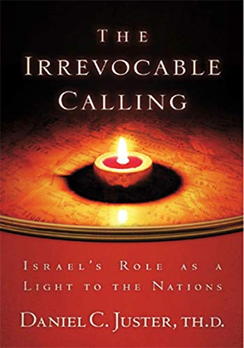 9781880226346: The Irrevocable Calling: Israel's Role as a Light to the Nations