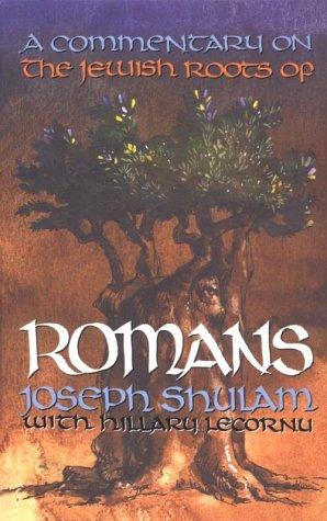 A Commentary on the Jewish Roots of: Joseph Shulam
