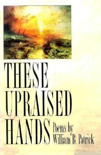 9781880238271: These Upraised Hands (American Poets Continuum)