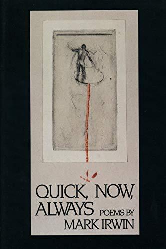 9781880238301: Quick, Now, Always (American Poets Continuum)