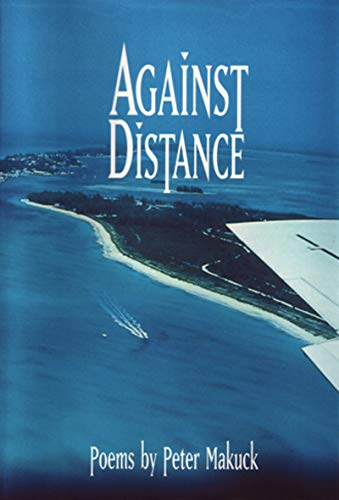 Against Distance: Poems