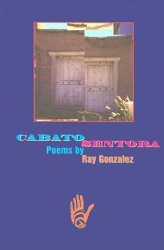 9781880238707: Cabato Sentora (American Poets Continuum)