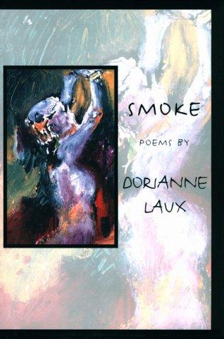 Smoke: Poems: Laux, Dorianne