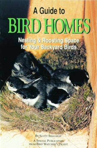 A Guide to Bird Homes: Nesting & Roosting Space for Your Backyard Birds