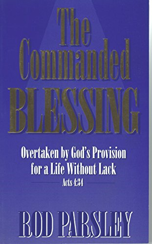 9781880244173: The Commanded Blessing