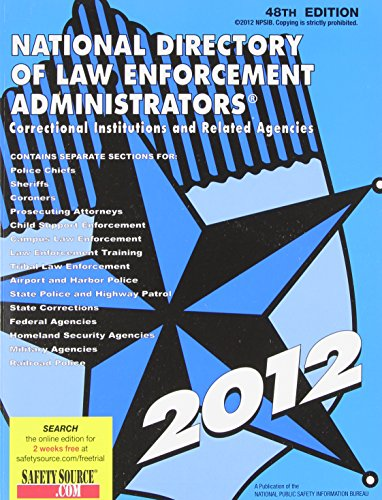 9781880245583: National Directory of Law Enforcement Administrators 2012: Correctional Institutions and Related Agencies (National Directory of Law Enforcement Administrators, Correctional Institutions...)