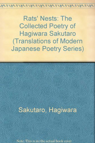 Rats' Nests: The Collected Poetry of Hagiwara Sakutaro (Translations of Modern Japanese Poetry...