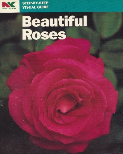 Beautiful Roses (Step-By-Step Visual Guide)