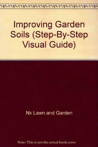 Improving Garden Soils (Step-By-Step Visual Guide)