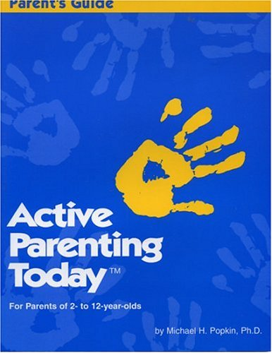 9781880283035: Active Parenting Today (For Parents of 2- to 12-year-olds)