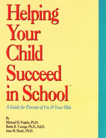 Parents on Board Parent's Guide Helping Your Child Succeed in School (A Guide for Parents of 4 ...