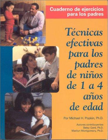 Technicas Efectivas para los Padres de Ninos: Betsy Gard; Marion