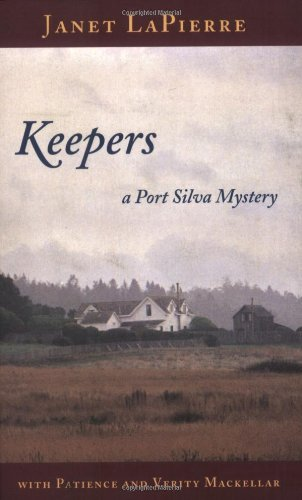 Keepers: A Port Silva Mystery: LaPierre, Janet
