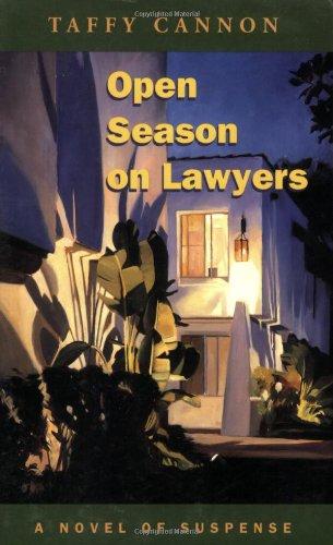 9781880284513: Open Season on Lawyers: A Novel of Suspense