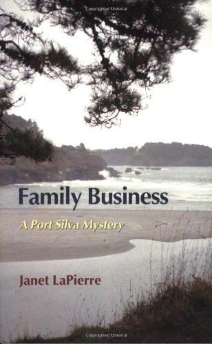 Family Business (Port Silva Mysteries, No. 9): Janet LaPierre