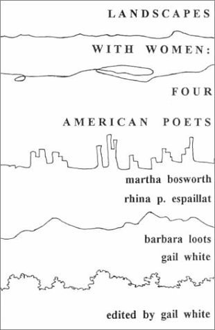 Landscapes With Women: 4 American Poets (9781880286371) by Rhina P. Espaillat; Barbara Loots; Martha Bosworth