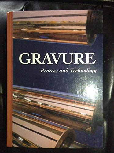 9781880290002: Gravure: Process and Technology