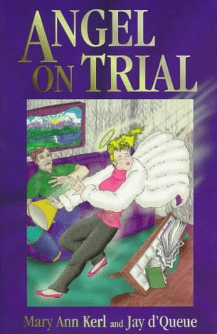 Angel on Trial: Jay D'Queue; Mary