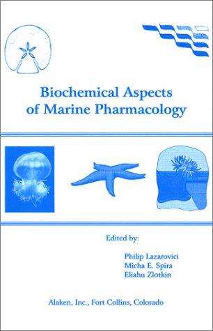 Biochemical Aspects of Marine Pharmacology