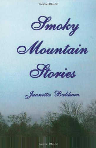 Smoky Mountain Stories: Juanitta Baldwin