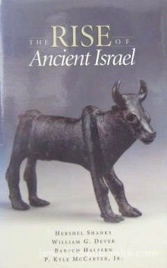 9781880317075: The Rise of Ancient Israel: Symposium at the Smithsonian Institution, October 26, 1991