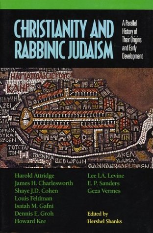 9781880317082: Christianity and Rabbinic Judaism: A Parallel History of Their Origins and Early Development