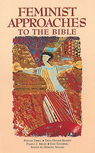 Feminist Approaches to the Bible (1880317435) by Hershel Shanks