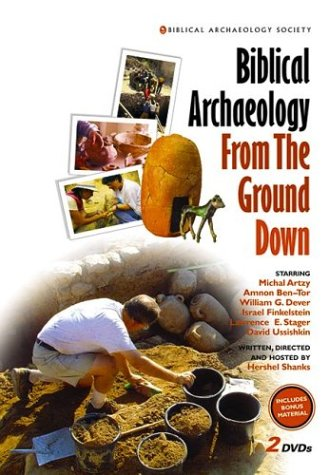9781880317655: Biblical Archaeology From The Ground Down