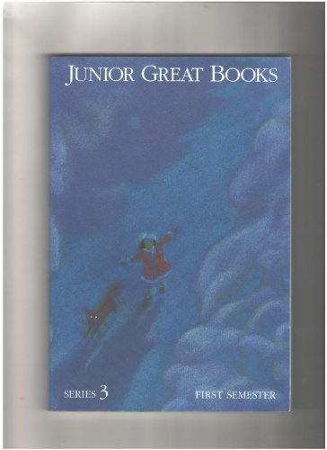 Junior Great Books (Series 3) - First: Various Authors; Charles