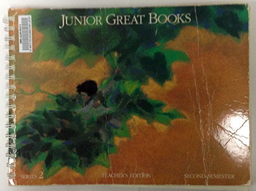 Junior Great Book, Teacher's Edition (Series 2, Second Semester): The Great Books Foundation