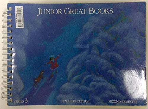 Junior Great Books, Teacher's Edition (Series 3, Second Semester) (1880323281) by Great Books Foundation