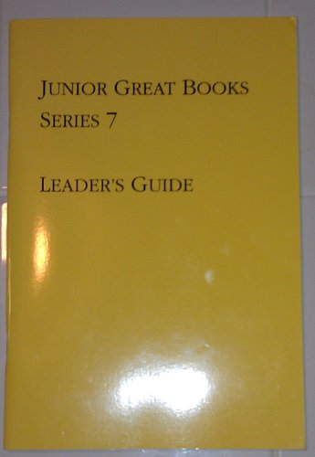 Junior Great Books: Series 7, Leader's Guide