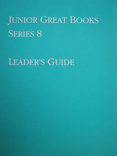 Junior Great Books-Series 8, Leader's Guide