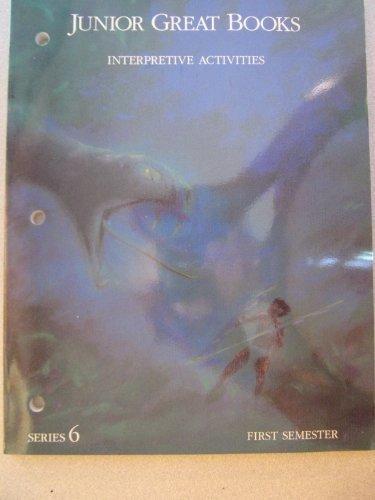 9781880323519: Junior Great Books-Series 6: 1st Semester Interpretive Activities