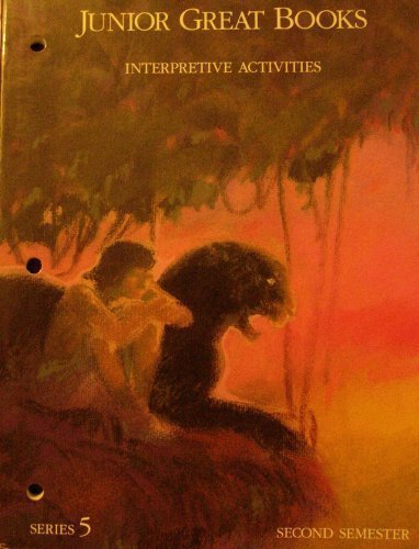 Junior Great Books Interpretive Activites Series 5 Second Semester: Juniior Great Books