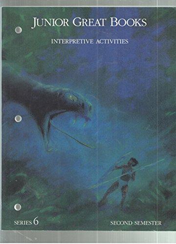 Junior Great Books-Series 6: 2nd Semester Interpretive: N, A