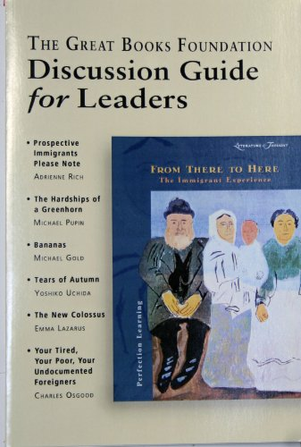 9781880323656: From There to Here: The Immigrant Experience Shared Inquiry Teacher Guide (Discussion Guide for Leaders, From There to Here: The Immigrant Experience)