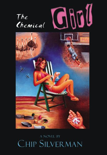 The Chemical Girl: Silverman, Chip