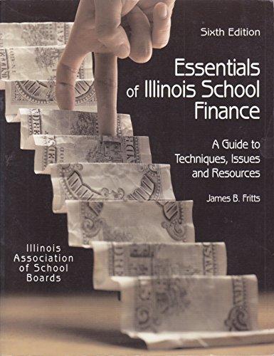9781880331279: Essentials of Illinois School Finance, Sixth Edition