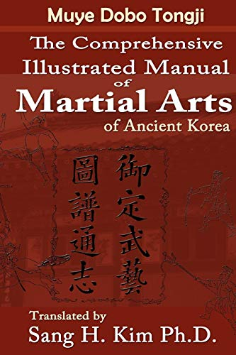 9781880336489: Muye Dobo Tongji: Complete Illustrated Manual of Martial Arts