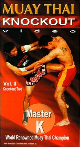 9781880336502: Muay Thai Knockout: v. II: Knockout Two