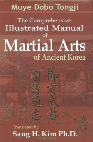 9781880336533: Munye Dobo Tongji: Comprehensive Illustrated Manual of Martial Arts