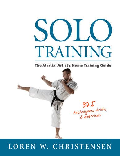 9781880336595: Solo Training: The Martial Artist's Guide to Training Alone