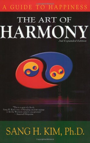 The Art of Harmony: A Guide to Happiness.