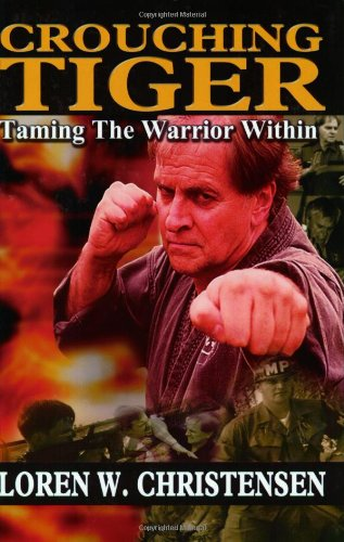 9781880336694: Crouching Tiger: Taming the Warrior Within